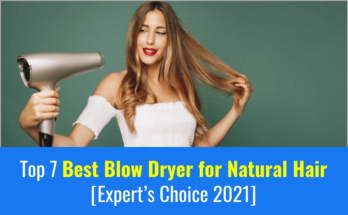Best Blow Dryer for Natural Hair