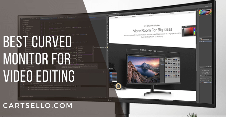 Best Curved Monitor for Video Editing